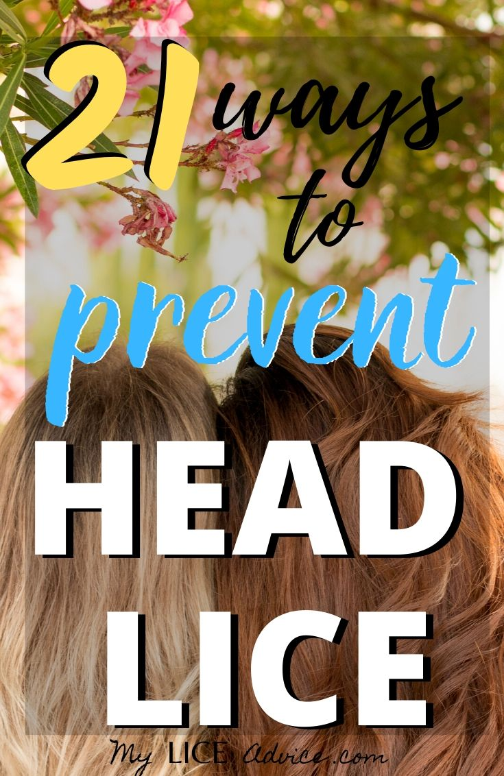 Discover 21 proven lice prevention strategies you can start implementing today to prevent head lice this year and avoid lice for many years to come.