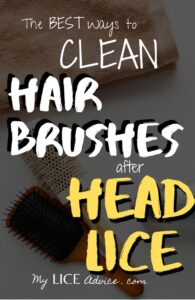 "An image of a towel and two hairbrushes with the words ""The best ways to clean hair brushes after head lice"" written over the image."
