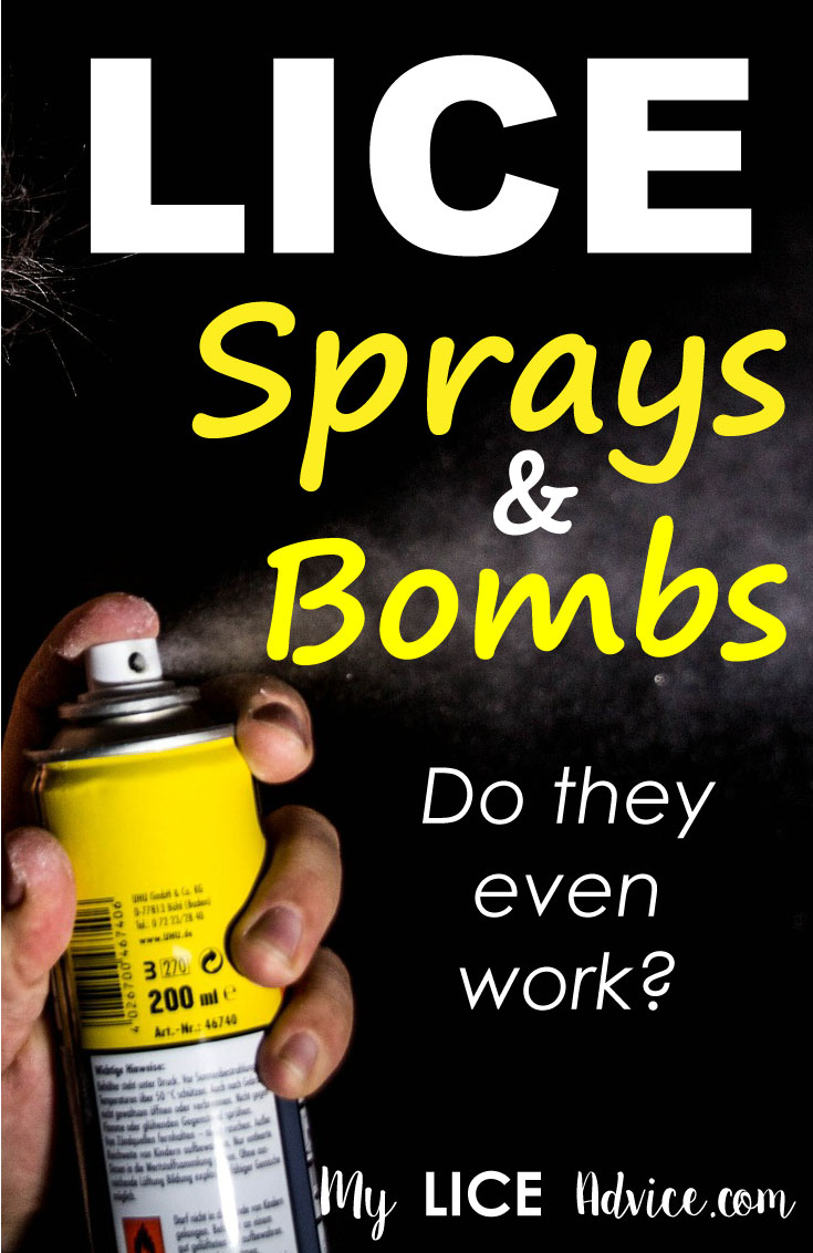"A man's hand is pressing down on the top of a spray clan. The spray can is dispensing an aerosol chemical. The words ""Lice sprays and bombs do they even work?"" appears over the image."
