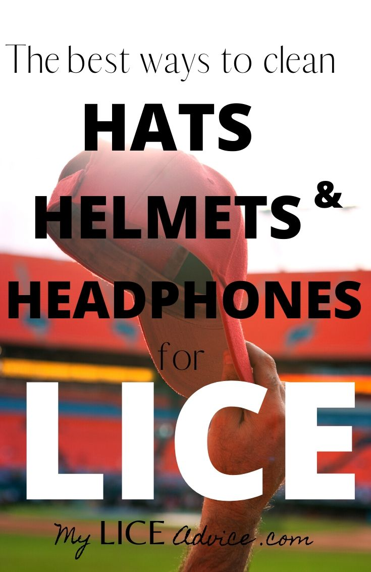 Discover the 5 best ways to clean hats, helmets, and headphones after lice. How long can lice live on hats, helmets and headphones?