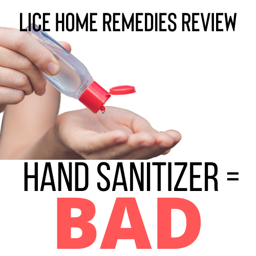 Hand Sanitizer is a bad home remedy for lice