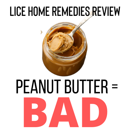 Peanut Butter is a bad home remedy for lice