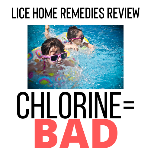 Chlorine is a bad home remedy for lice