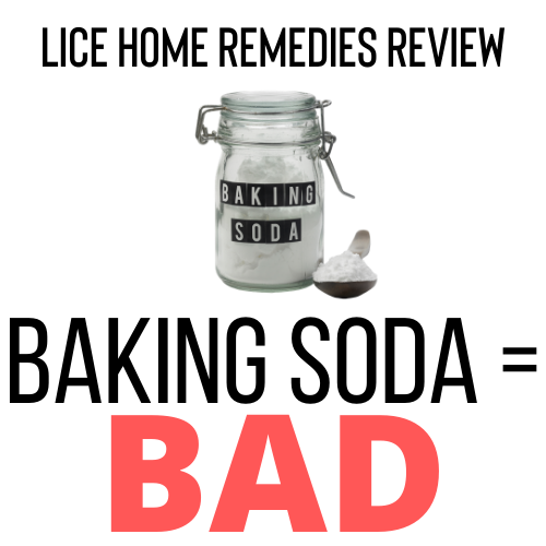 Baking Soda is a bad home remedy for lice