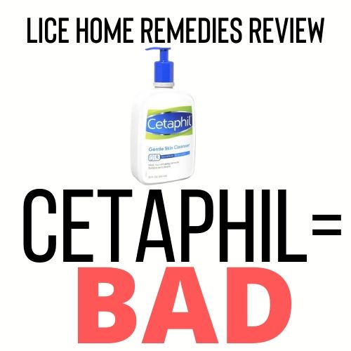 Cetaphil is a bad home remedy for lice